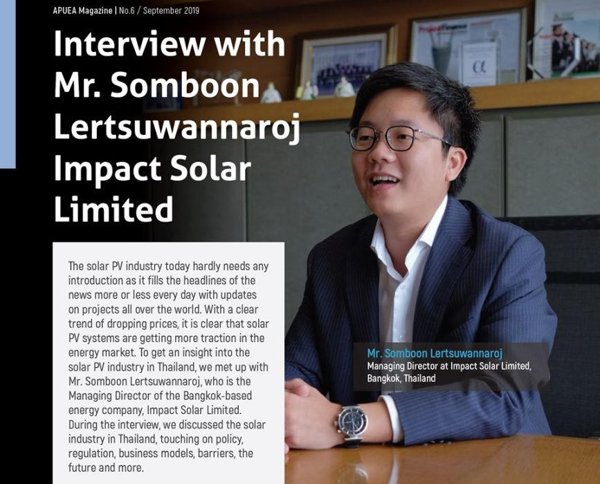 Mr. Somboon Lertsuwannaroj, our Managing Director, has interviewed with Asia Pacific Urban Energy Association (APUEA Magazine)